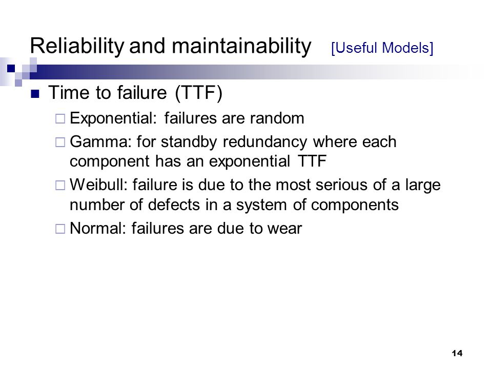 Reliability and maintainability [Useful Models]